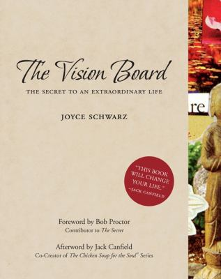 The Vision Board: The Secret to an Extraordinary Life 9780061956386