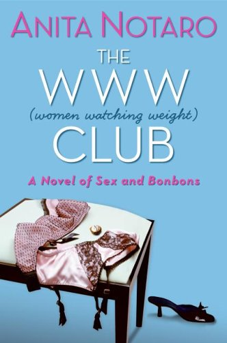The WWW Club: A Novel of Women Watching Weight
