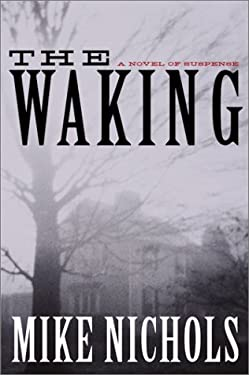 The Waking: A Novel of Suspense