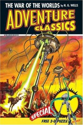 The War of the Worlds Adventure Classic [With Snap-In-Place Model of a Martian Craft]