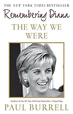 The Way We Were: Remembering Diana 9780061341298