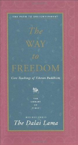 The Way to Freedom: Core Teachings of Tibetan Buddhism 9780060617226