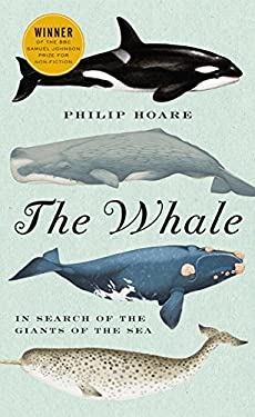 The Whale: In Search of the Giants of the Sea 9780061976216