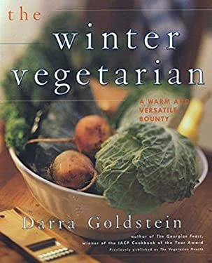 The Winter Vegetarian: Recipes and Refections for the Cold Season