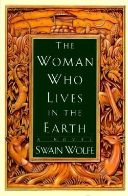 The Woman Who Lives in the Earth