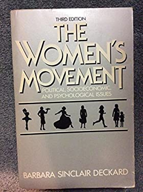 The Women's Movement, Political, Socioeconomic, and Psychological Issues