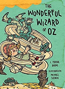 The Wonderful Wizard of Oz: Illustrations by Michael Sieben 9780062018083