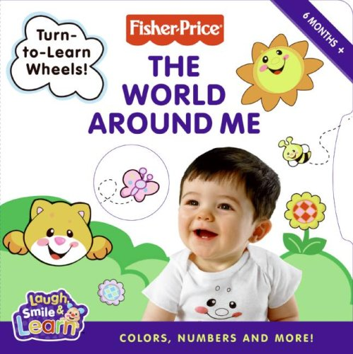 The World Around Me: Colors, Numbers, and More!