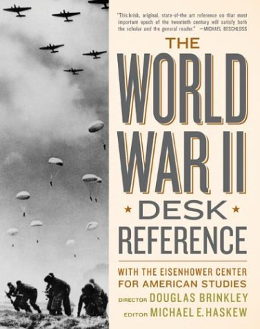 The World War II Desk Reference: With the Eisenhower Center for American Studies 9780060526511