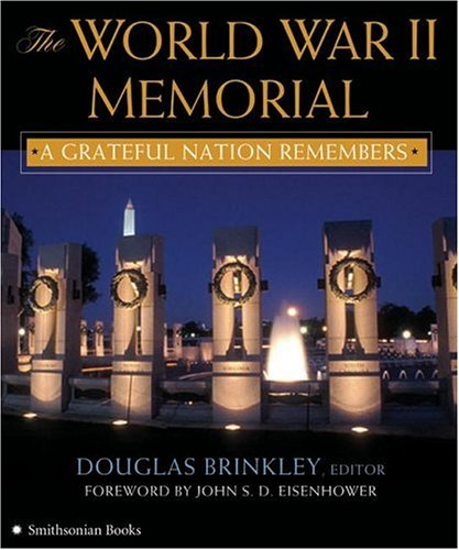 The World War II Memorial: A Grateful Nation Remembers 9780060851583