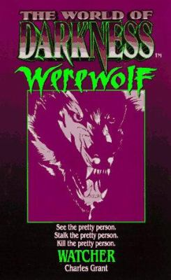 The World of Darkness: Werewolf Watcher 9780061056727