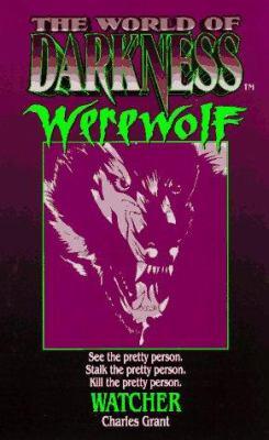 The World of Darkness: Werewolf Watcher