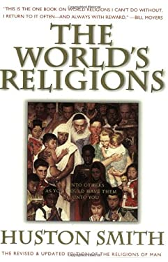 The World's Religions: Our Great Wisdom Traditions 9780062508119
