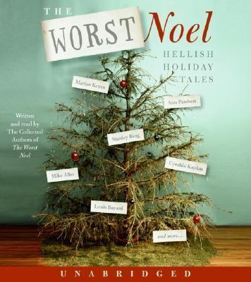 The Worst Noel: Hellish Holiday Tales