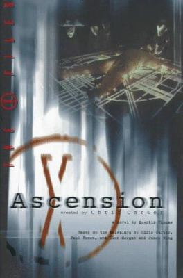 The X-Files: Ascension: A Novel