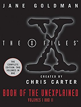 The X-Files Book of the Unexplained, Volumes One and Two