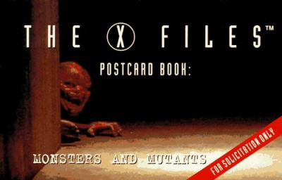 The X-Files Postcard Book: Monsters and Mutants