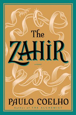 Zahir : A Novel of Obsession