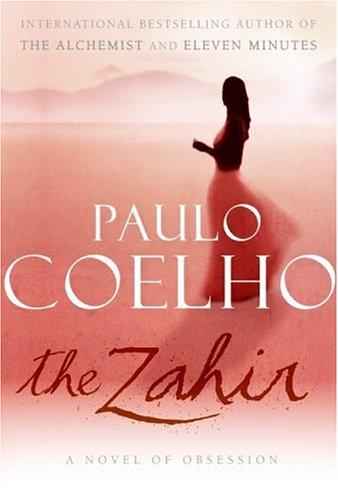 The Zahir: A Novel of Obsession