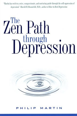 The Zen Path Through Depression 9780060654467