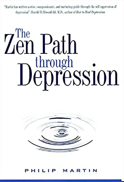 The Zen Path Through Depression 9780061725463