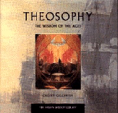 Theosophy: The Wisdom of the Ages 9780062513069
