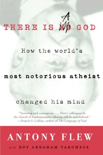 There Is a God: How the World's Most Notorious Atheist Changed His Mind 9780061335297