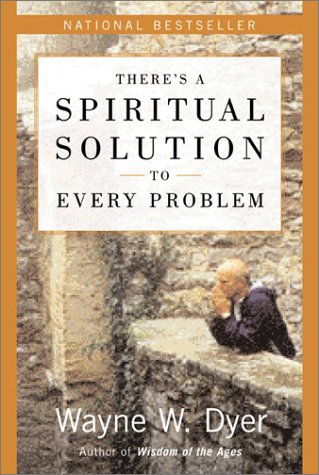 There's a Spiritual Solution to Every Problem 9780060929701