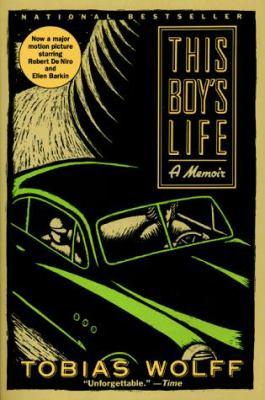 This Boy's Life: Memoir, a