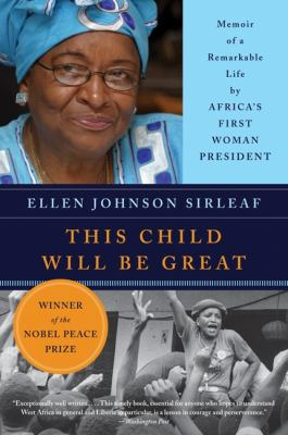 This Child Will Be Great: Memoir of a Remarkable Life by Africa's First Woman President 9780061353482