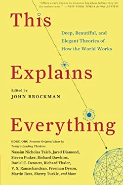 This Explains Everything: Deep, Beautiful, and Elegant Theories of How the World Works 9780062230171