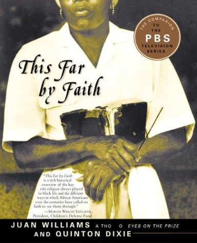 This Far by Faith: Stories from the African American Religious Experience 9780060934248