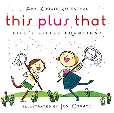 This Plus That: Life's Little Equations 9780061726552