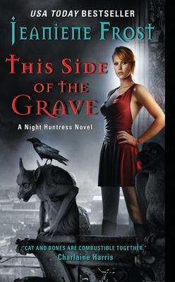 This Side of the Grave: A Night Huntress Novel 9780061783180