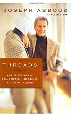 Threads: My Life Behind the Seams in the High-Stakes World of Fashion 9780060535346