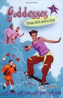 Three Girls and a God