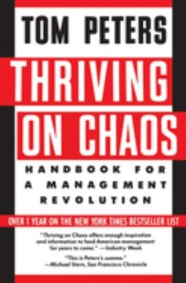 Thriving on Chaos: Handbook for a Management Revolution 9780060971847
