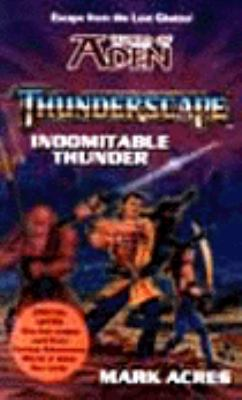 Thunderscape: Indomitable Thuner