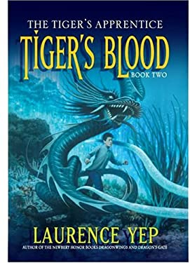 Tiger's Blood: The Tiger's Apprentice, Book Two