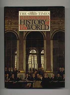 Times Illustrated History of the World