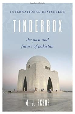 Tinderbox: The Past and Future of Pakistan 9780062131799