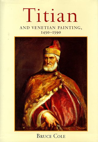 Titian and Venetian Painting, 1450-1590