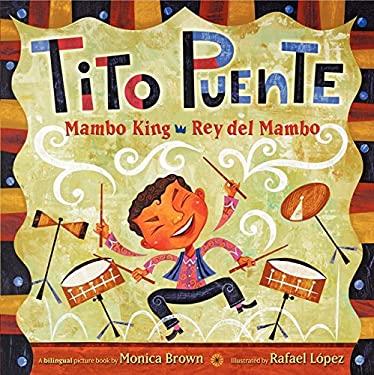 Tito Puente : Mambo King; Rey del Mambo