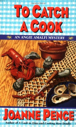 To Catch a Cook: An Angie Amalfi Mystery