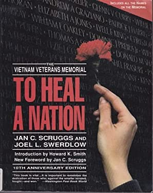 To Heal a Nation: The Vietnam Veterns Memorial
