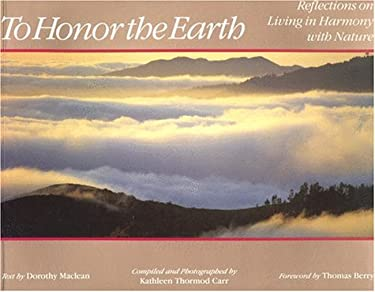 To Honor the Earth