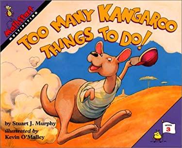 Too Many Kangaroo Things to Do!: Level 3