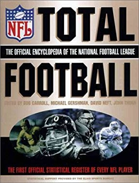 Total Football: The Official Encyclopedia of the National Football League