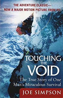 Touching the Void: The True Story of One Man's Miraculous Survival 9780060730550