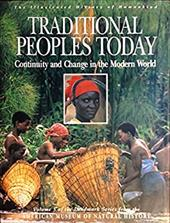 Traditional Peoples Today: Continuity and Change in the Modern World 220878